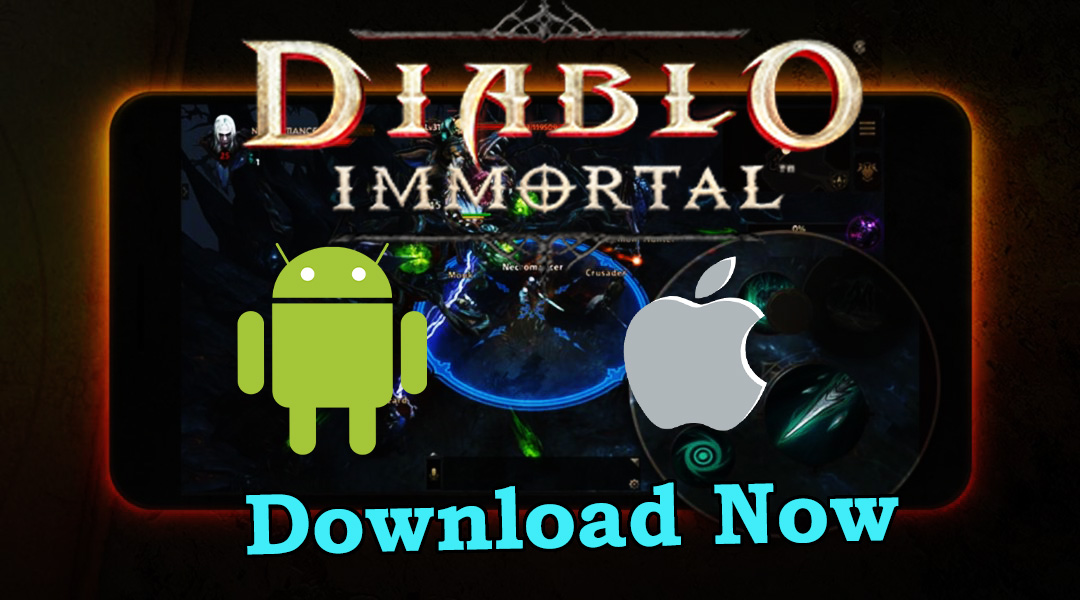 Download Diablo Immortal Mobile for Android and iOS